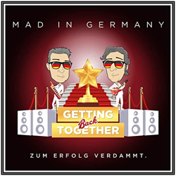 """Mad In Germany - """"Getting Back Together"""""""