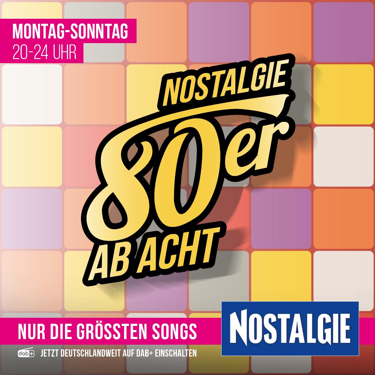 NOSTALGIE 80ER AB ACHT