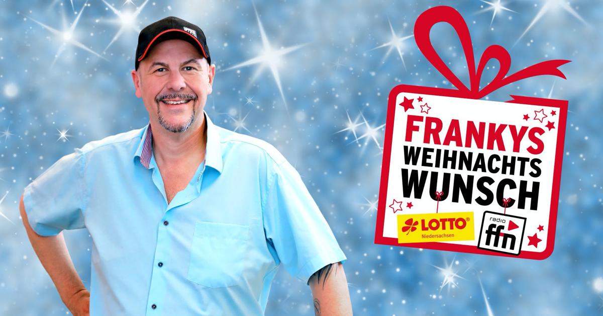 radio ffn und LOTTO Niedersachsen erfüllen Herzenswünsche: Frankys Weihnachtswunsch bei ffn!
