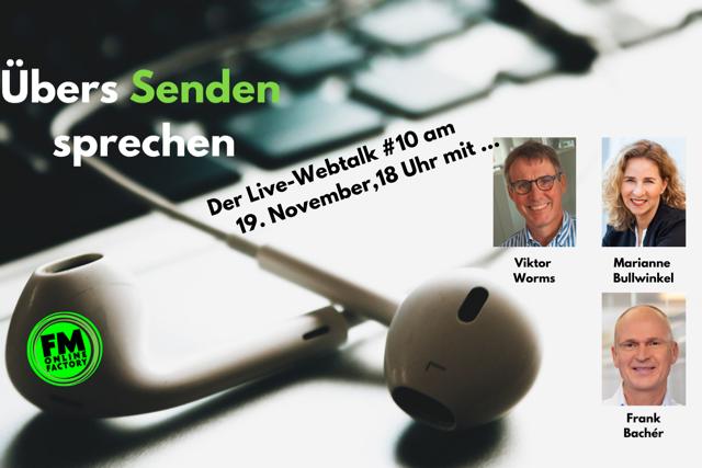 """""""Übers Senden sprechen"""" - der kostenlose Webtalk #10 Viktor Worms spricht mit Marianne Bullwinkel und Frank Bachér/RMS"""