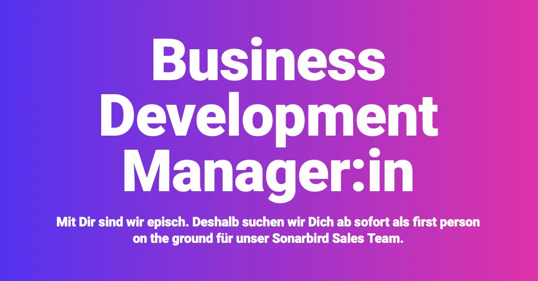 Sonarbird sucht Business Development Manager:in