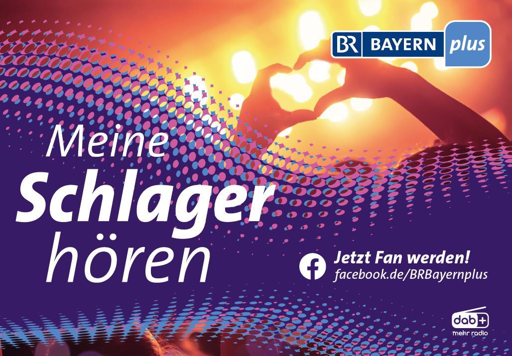 """BAYERN plus: """"Meine Schlager hören"""""""