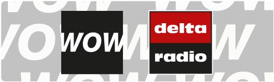 delta radio wird WOW! – Neuer Markensound und neues Jinglepaket