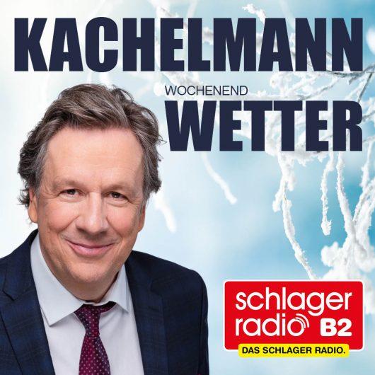 Kachelmann: Wetter zum Wochenende bei Schlager Radio B2