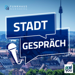 "Im Podcast ""Stadt-Gespräch"" gibt es bei PodYou Infos aus dem Nürnberger Rathaus."