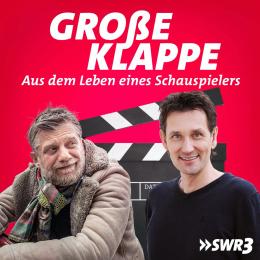 Podcast: Große Klappe - aus dem Leben eines Schauspielers