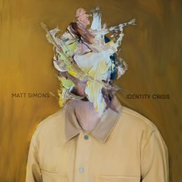 "Matt Simons ""Identity Crisis"""