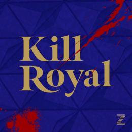 Kill Royal